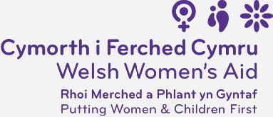 Cymorth i Ferched Cymru - Rhoi Merched a Phlant yn Gyntaf / Welsh Women's Aid - Putting Women & Children First